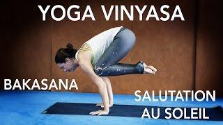 Apprendre le Yoga : Salutation au Soleil et Bakasana (pose du corbeau)