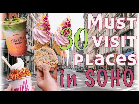 NYC GUIDE: SOHO Manhattan | MUST Visit Places