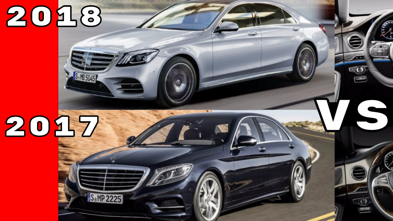 2018 mercedes s class vs 2017 mercedes s class youtube. Black Bedroom Furniture Sets. Home Design Ideas