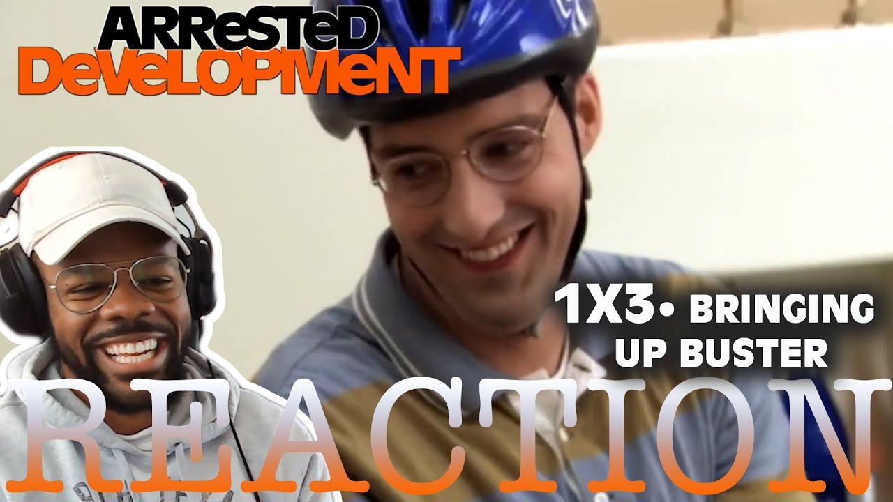 Arrested Development REACTION 1x3 Bringing Up Buster