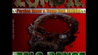 Persian Raver & Trane feat. Farisha - Zombie (Domasi & FranJ Remix)