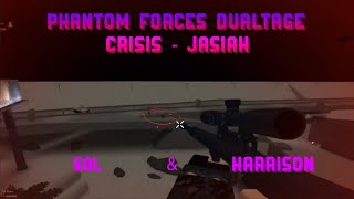 PHANTOM FORCES DUALTAGE!! Crisis - Jasiah | Roblox Phantom Forces