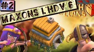CLASH OF CLANS ~ MAXONS L'HDV 6 #2
