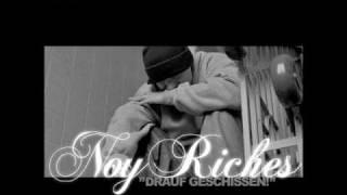 Noy Riches - Keine Chance feat. Stef und Kurt Hustle
