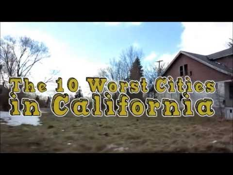 A Look At The 10 Worst Places To Live In California