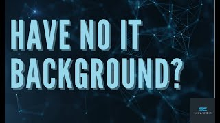 You Have NO IT Background and Want to Get Into Cybersecurity!