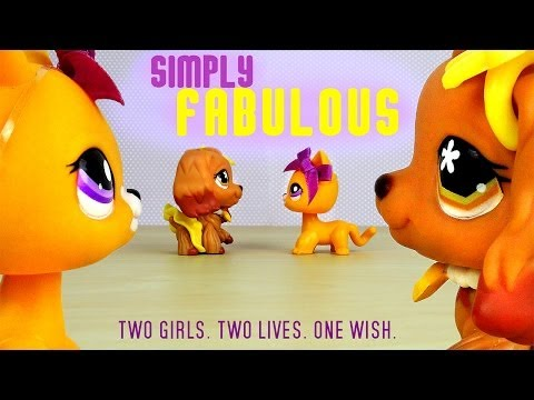 LPS: Simply Fabulous (The Movie)