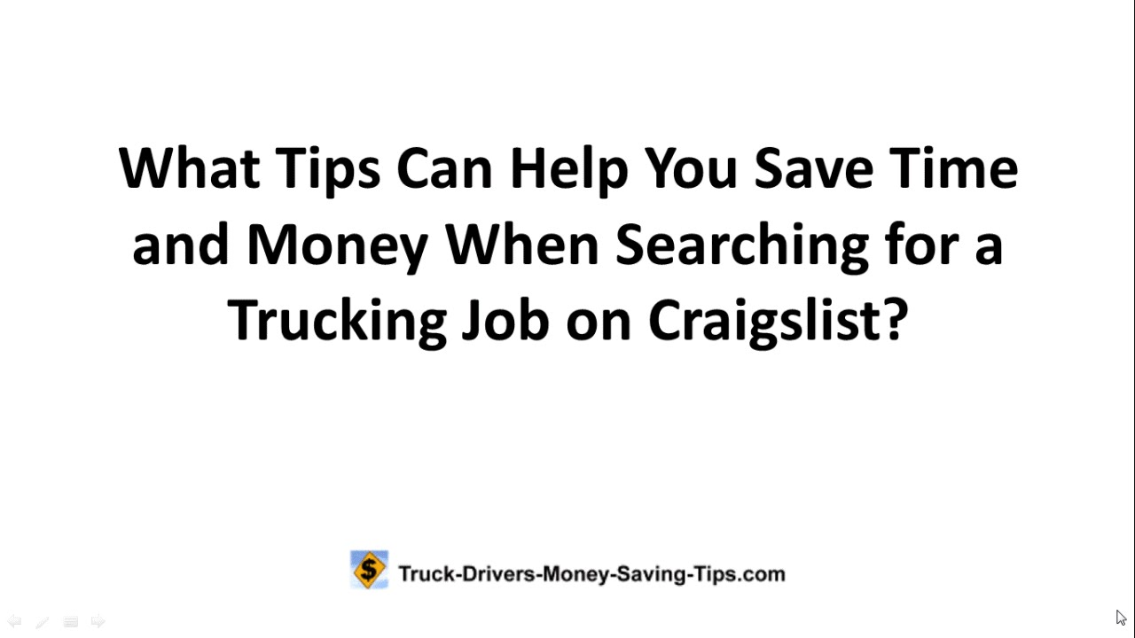 How to Search for a Trucking Job on Craigslist; Tips for Saving Time ...