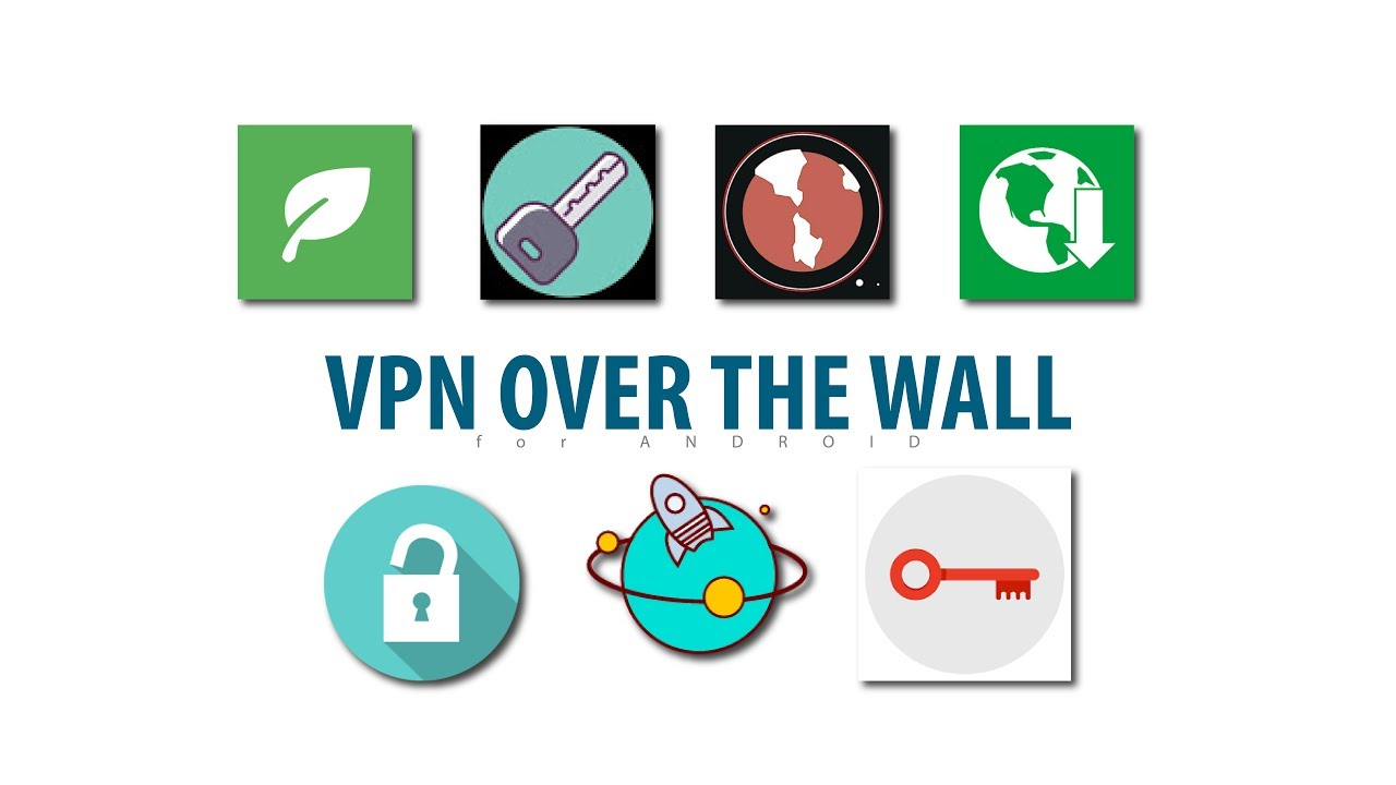Android VPN over the wall - Green VPN, Over the wall VPN, master, Speed,  Key & Free over the wall