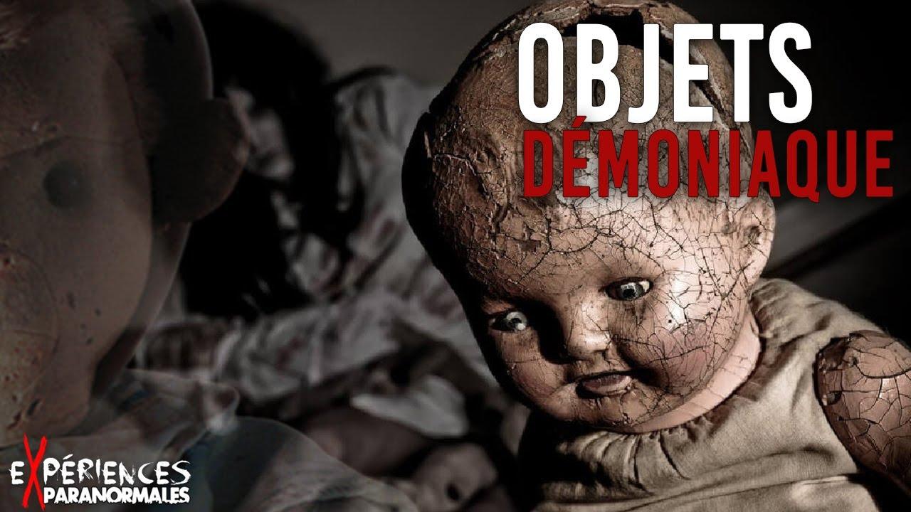 Expériences Paranormales – Objets Démoniaque !