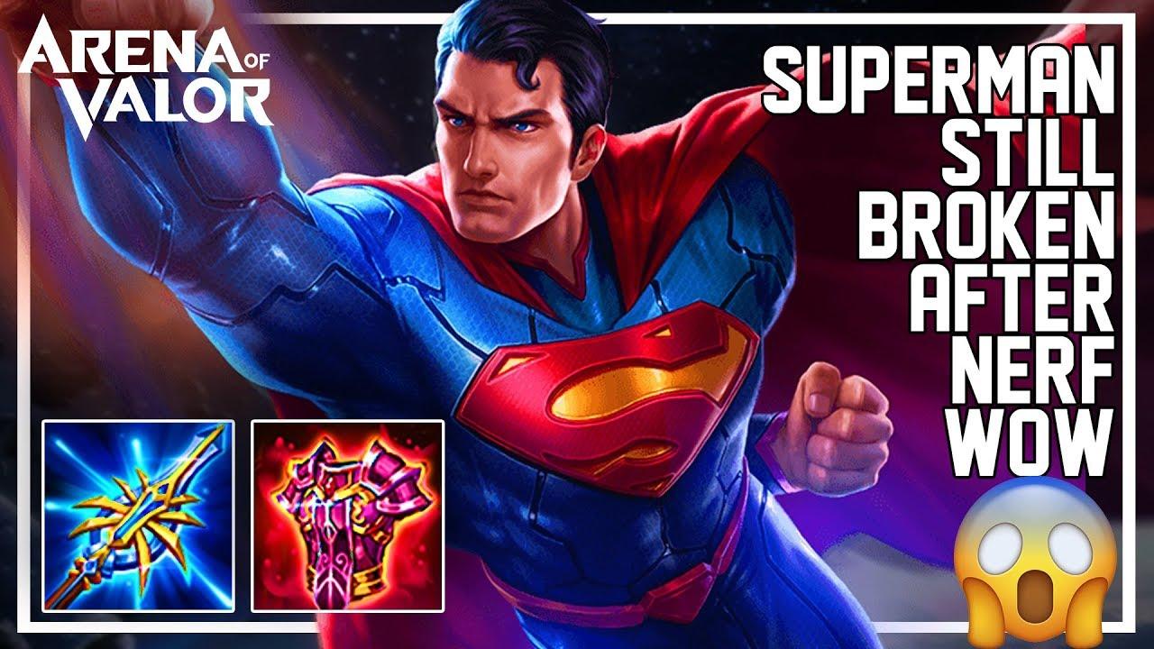 Aov Superman Still Broken After Nerf Arena Of Valor