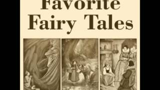 Favorite Fairy Tales (FULL Audiobook)