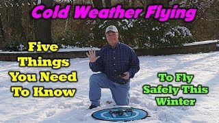 5 Tips For Flying Your Quad In the Winter
