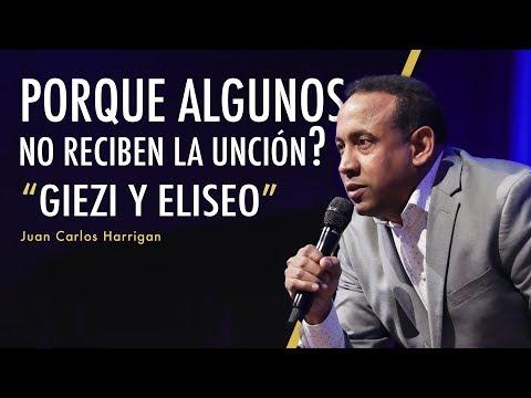 Por que algunos no reciben la unción? Giezi y Eliseo - Pastor Juan Carlos Harrigan