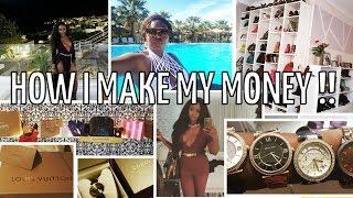 HOW I MAKE MY MONEY ....holidays, designer labels, property, youtube, salary