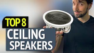 BEST CEILING SPEAKERS! (2020)