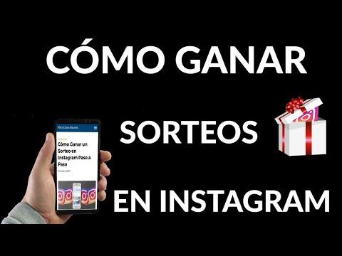 Cómo Ganar un Sorteo en Instagram
