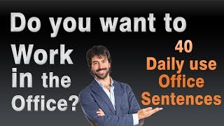Are you working in the office? Daily use Office Sentences || Office English Phrases