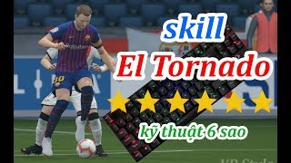Hướng Dẫn Skill El Tornado Trong Fifa Online 4