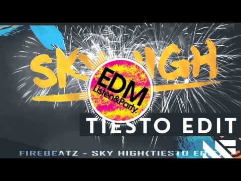Firebeatz -  Sky High(Tiesto Edit) Hardwell On Air RIP