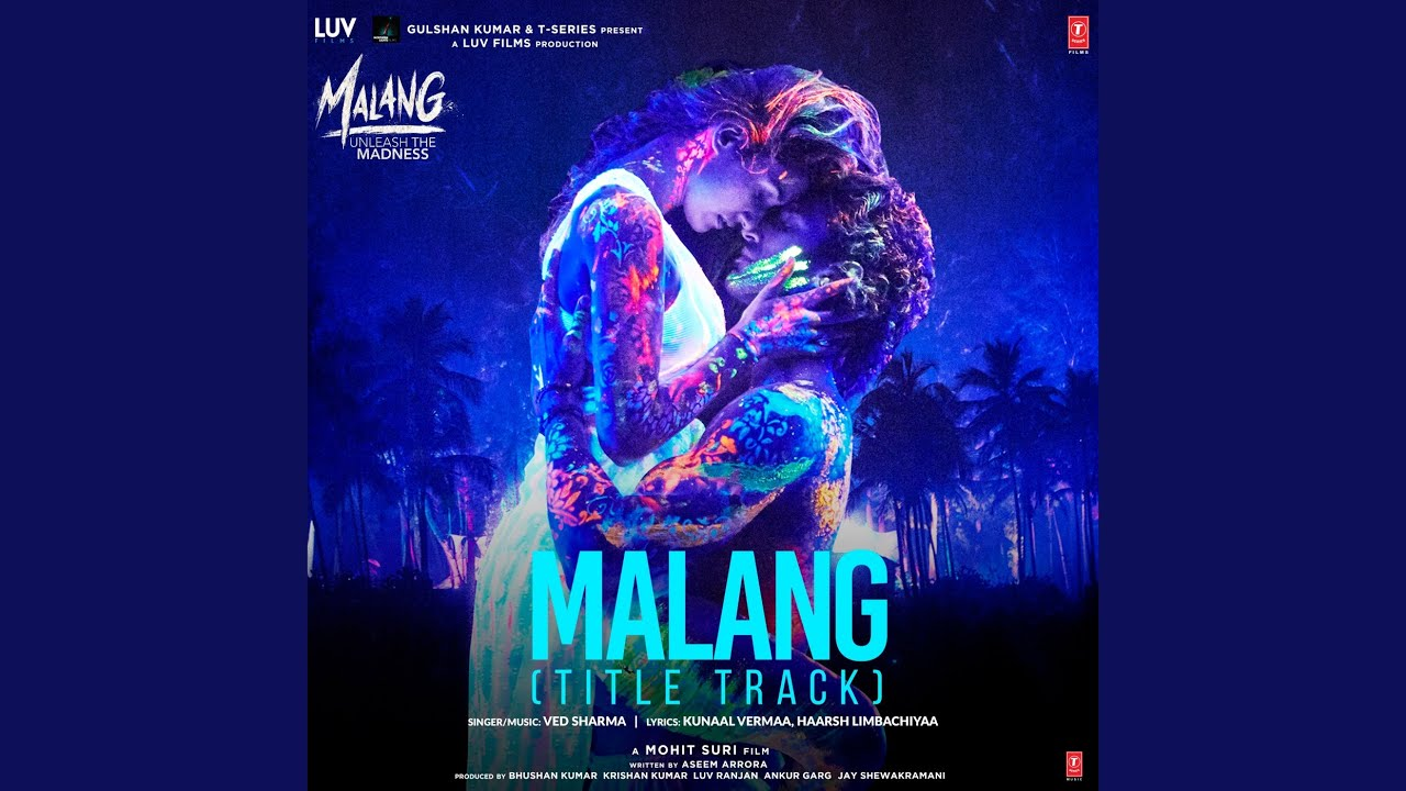 Malang Title Track From Malang Unleash The Madness Youtube