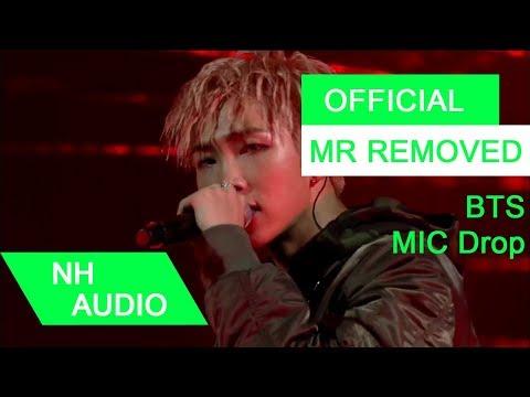 [MR Removed] BTS (방탄소년단) - MIC Drop