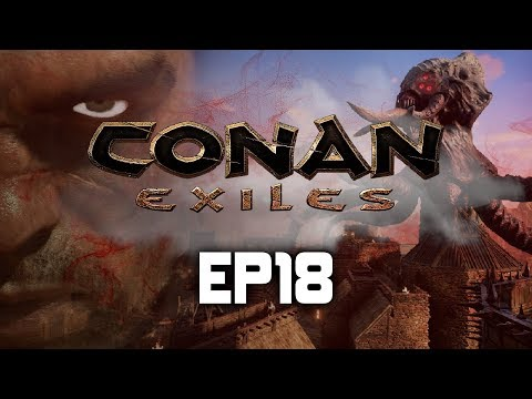 "Conan Exiles | Multiplayer Co-op | EP18 ""Killing the Big Witch"""