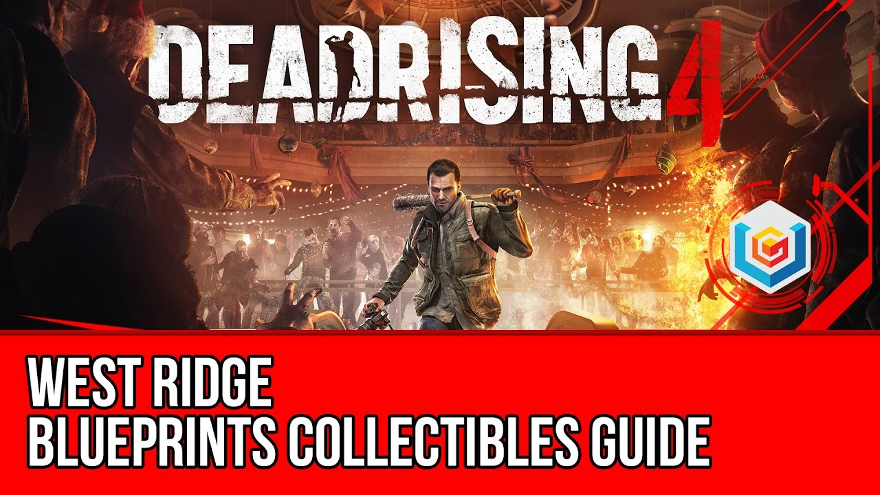 Dead rising 4 blueprints collectibles locations guide west ridge dead rising 4 blueprints collectibles locations guide west ridge malvernweather Choice Image