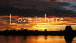 Love Is Here - Tenth Avenue North (Lyrics)