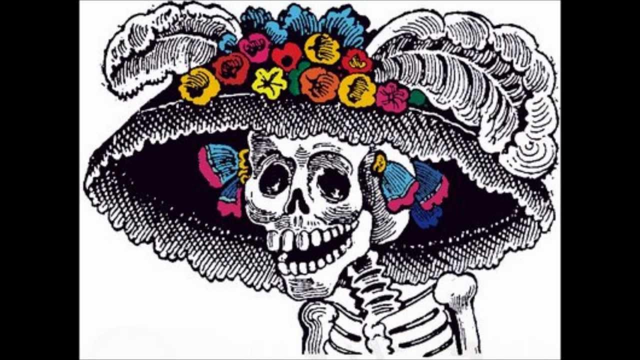 Canción de día de muertos Calaca flaca - YouTube