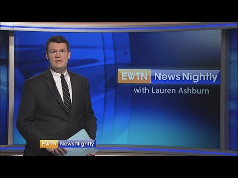 EWTN News Nightly - 2018-06-01 Full Episode with Lauren Ashburn