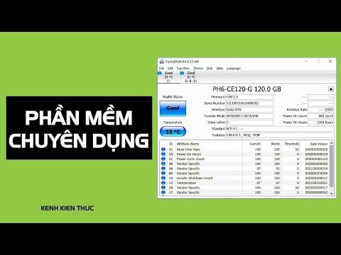 Kiểm tra sức khỏe ổ cứng bằng phần mềm chuyên dụng CrystalDiskInfo