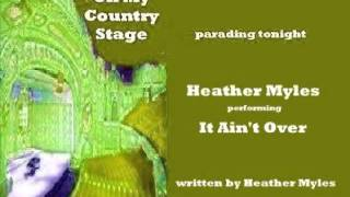 Watch Heather Myles It Aint Over video