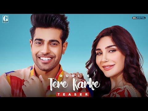 Official Teaser of Song Tere Karke by Guri Released on Youtube