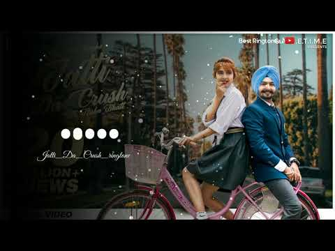 jatti-da-crush-ringtone-mp3- -new-punjabi-song-ringtone- -best-love-ringtone
