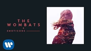 The Wombats - Emoticons