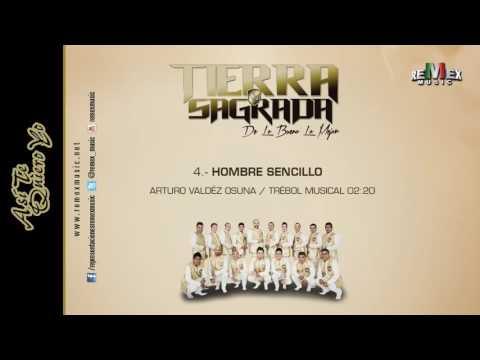 Hombre Sencillo - Banda Tierra Sagrada (Audio Oficial)