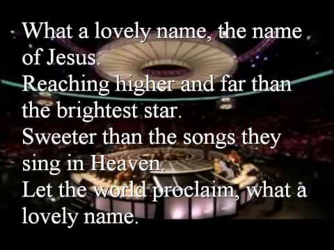 What a Lovely Name . lyrics