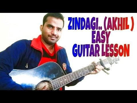 Guitar zindagi guitar chords : Zindagi | Akhil | Guitar cover | Guitar lesson | chords| full ...