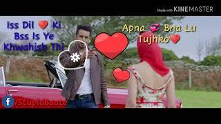 Is Dil Ki Bas Ye Khwahish Thi Apna Bana Lu Tujhko... - Tere Do Nain WhatsApp Status  Lyrical..
