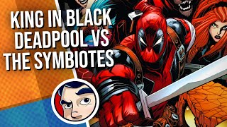 """King In Black """"Deadpool & Savage Avengers"""" - Complete Story #6 