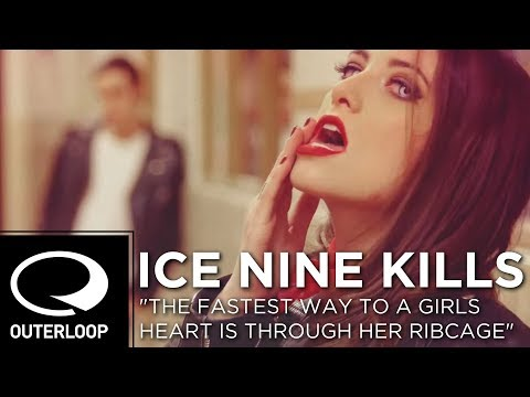 Ice Nine Kills - The Fastest Way To A Girls Heart Is Through Her Ribcage [Official Music Video]