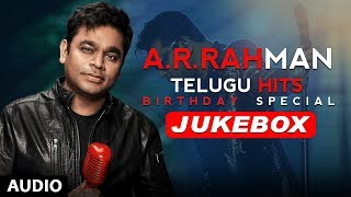 AR Rahman Telugu Hits Jukebox | AR Rahman Birthday Special | AR Rahman Telugu Songs