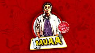 BAUAA - Macchar Accha hai | BAUA