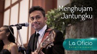 Download lagu Menghujam Jantungku - Tompi - Cover by La Oficio Entertainment, Jakarta
