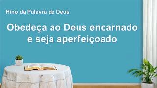 """Música gospel em português """"Obedeça ao Deus encarnado e seja aperfeiçoado"""""""