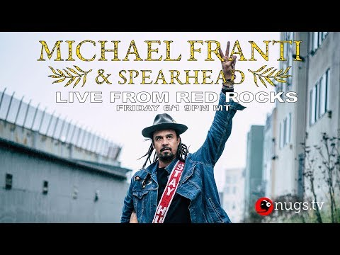 Michael Franti & Spearhead: Live At Red Rocks 6/1/2018