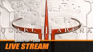 "Gameplay and Talk Live Stream - Quake III Arena (PC, Windows '98) - ""Single Player"" Playthrough"