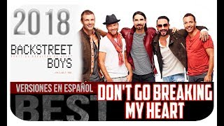 DON´T GO BREAKING MY HEART - BACKSTREET BOYS COVER EN ESPAÑOL