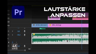 Premiere Pro: LAUTSTÄRKE anpassen - komplett oder partiell - Tutorial - deutsch